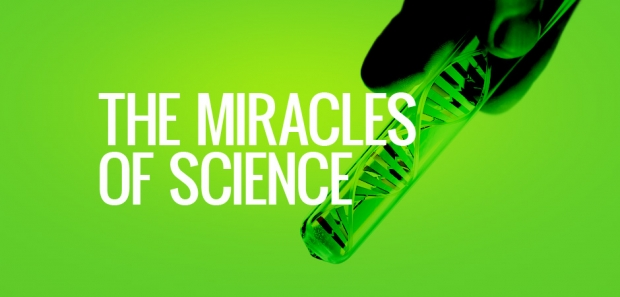 The miracles of science